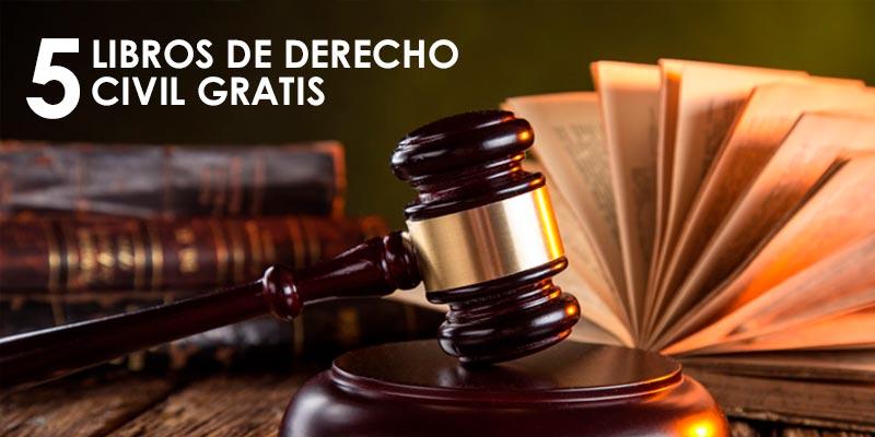 5 Libros De Derecho Civil Para Descargar Gratis En PDF ¡GRATIS! @tataya.com.mx 2021